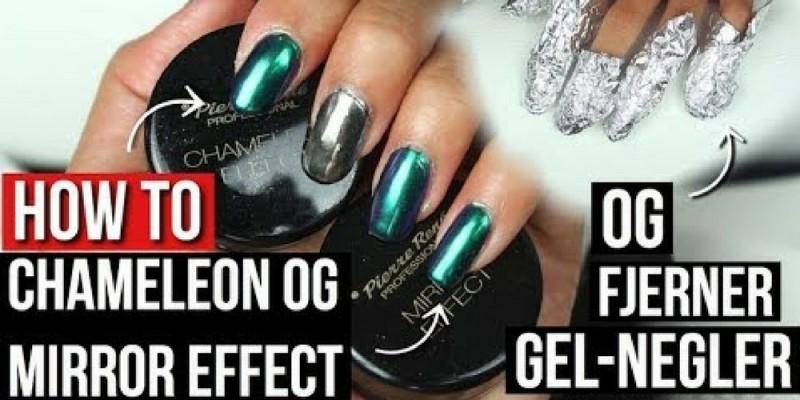 NEGLEGUIDE #2 // Chameleon Og Mirror Effect, Hvordan Fjerne Gel Neglelakk ❤